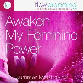 Awaken My Feminine Power