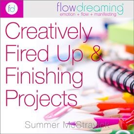 Creatively Fired Up & Finishing Projects Playlist
