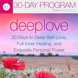 Learn to Love Yourself Again | Deep Love 30-Day Program