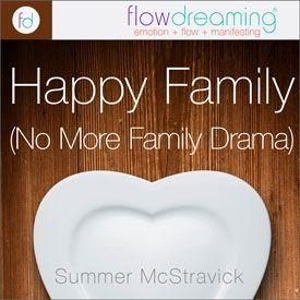 Happy Family (No More Family Drama)
