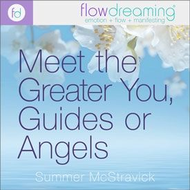 Meet the Greater You, Your Guides, or Angels