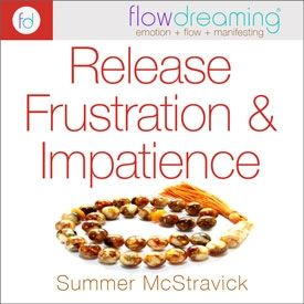 Release Frustration and Impatience