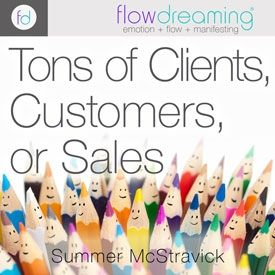 Tons of Clients, Customers, or Sales