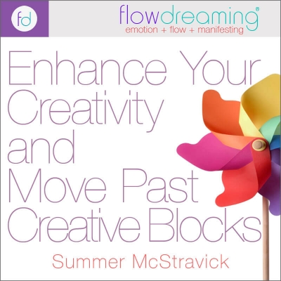 Enhance Your Creativity and Move Past Creative Blocks