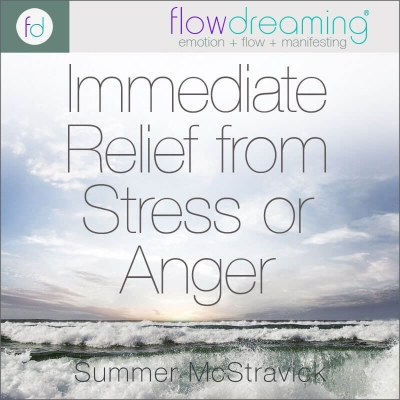 Immediate Relief from Stress and Anger