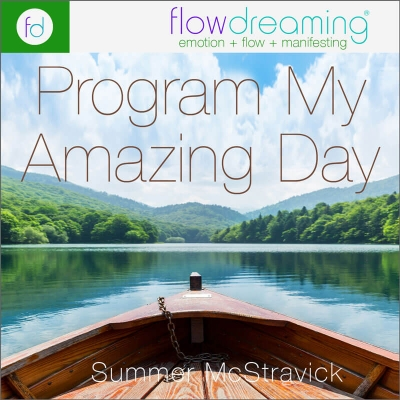 Program My Amazing Day Meditation + Flowdream Playlist