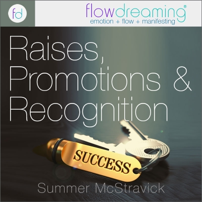 Raises, Promotions, and Recognition