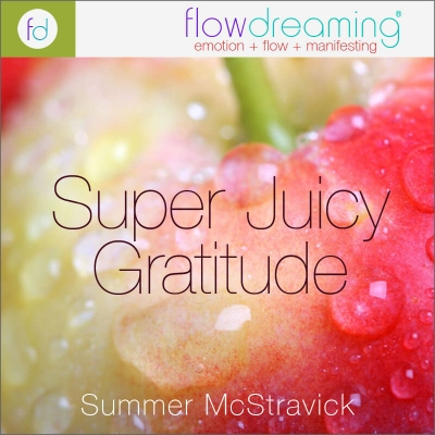 Super Juicy Gratitude