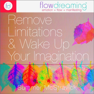 Remove Limitations and Wake Up Your Imagination