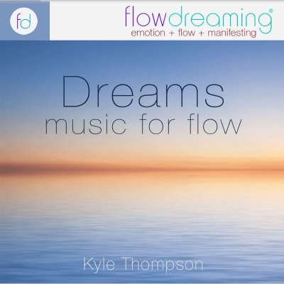 Dreams - Music Playlist
